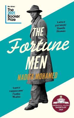 The Fortune Men by Nadifa Mohamed