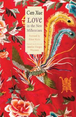Love in the New Millennium by Can Xue