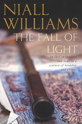 The Fall of Light by Niall Williams