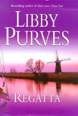 Regatta by Libby Purves, and Libby Purves
