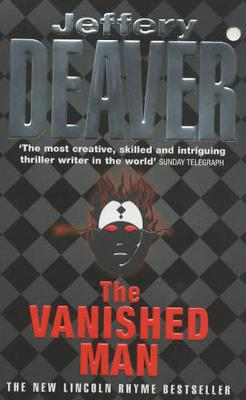 The Vanished Man: Lincoln Rhyme Book 5 by Jeffery Deaver