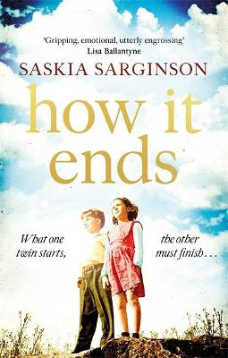 How It Ends: The stunning new novel from Richard & Judy bestselling author of The Twins bookcover