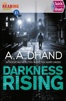 Darkness Rising by A. A. Dhand