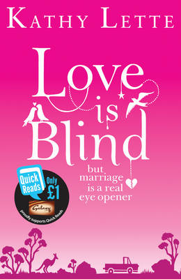 Love is Blind (Quick Reads) by Kathy Lette, and