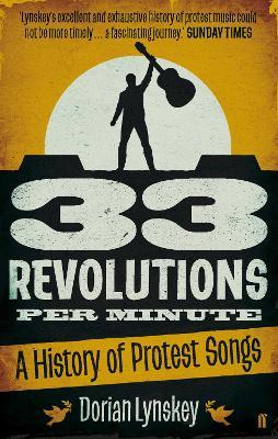 33 Revolutions Per Minute by Dorian Lynskey