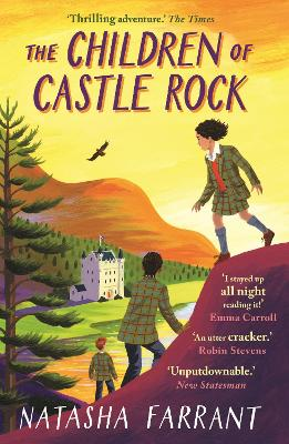 The Children of Castle Rock by Natasha Farrant (Literary scout)