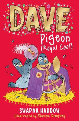 Dave Pigeon (Royal Coo!) by Swapna Haddow