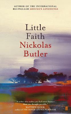 Little Faith by Nickolas Butler