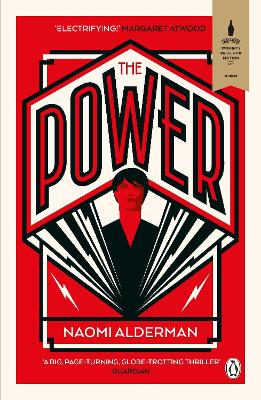 The Power: WINNER OF THE WOMEN'S PRIZE FOR FICTION by Naomi Alderman