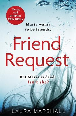 Friend Request: The most addictive psychological thriller you'll read this year bookcover