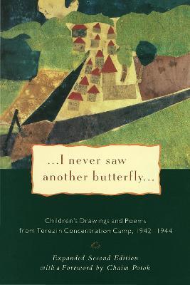 I Never Saw Another Butterfly by Hana Volavkova