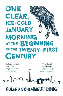 One Clear Ice-cold January Morning at the Beginning of the 21st Century by Roland Schimmelpfennig, and Jamie Bulloch