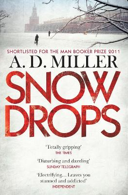 Snowdrops by A. D. Miller (author)