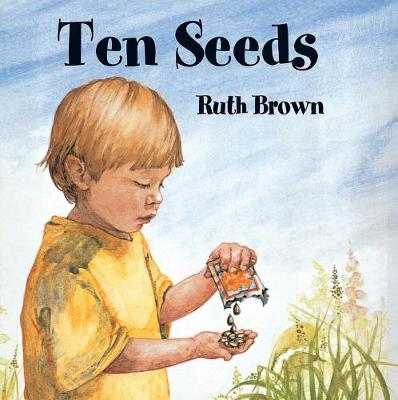 Ten Seeds by Ruth Brown