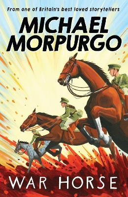 War Horse by Michael Morpurgo, and