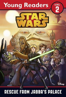 10c09467e3 Star Wars: Rescue From Jabba's Palace: Star Wars Young Readers ...