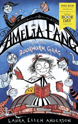 Amelia Fang and the Bookworm Gang - World Book Day 2020