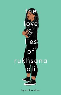 The Love and Lies of Rukhsana Ali bookcover