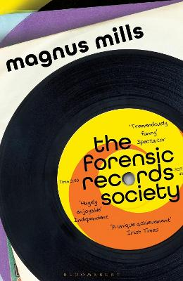 The Forensic Records Society by Magnus Mills