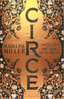 Circe: The Sunday Times Bestseller by Madeline Miller
