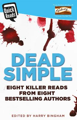 Dead Simple by Harry Bingham, Mark Billingham, Angela Marsons, Jane Casey, James Oswald, Antonia Hodgson, Claire Mackintosh, and C. L. Taylor