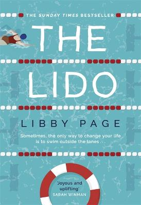 The Lido: The feel-good debut of the year by Libby Page