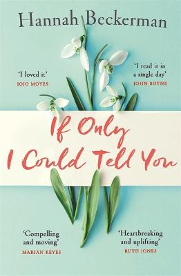 If Only I Could Tell You by Hannah Beckerman