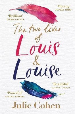 The Two Lives of Louis & Louise by Julie Cohen