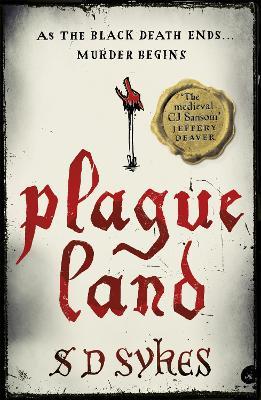 Plague Land: Oswald de Lacy Book 1 by S. D. Sykes