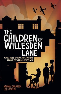 The Children of Willesden Lane by Mona Golabek, and Lee Cohen