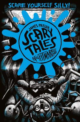 Nightmareland (Scary Tales 4) by James Preller, and Iacopo Bruno