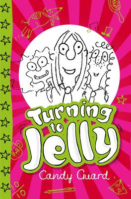 Turning to Jelly by Candy Guard, and Candy Guard