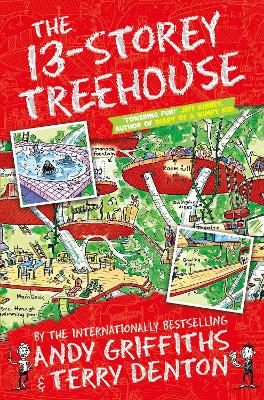 The 13-Storey Treehouse by Andy Griffiths, and Terry Denton