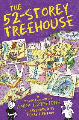 The 52-Storey Treehouse by Andy Griffiths, and Terry Denton