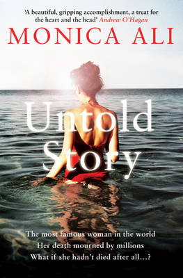 Untold Story by Monica Ali