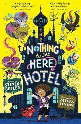 The Nothing to See Here Hotel by Steven Butler, and Steven Lenton