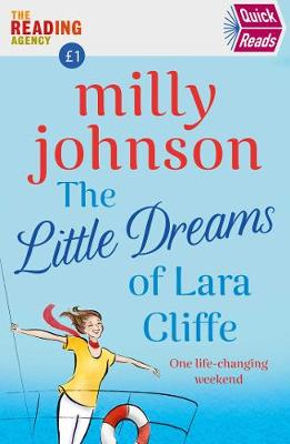 The Little Dreams of Lara Cliffe (Quick Reads) by Milly Johnson