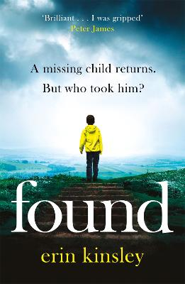 Found: the most gripping and emotional thriller of 2019 by Erin Kinsley