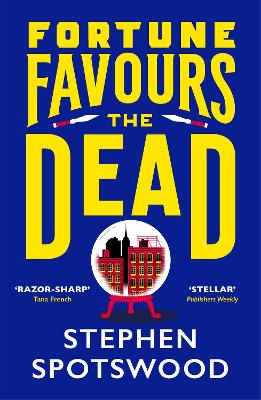 Fortune Favours the Dead by Stephen Spotswood