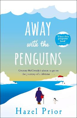Away with the Penguins: The joyful Richard & Judy pick with exclusive Christmas bonus chapter by Hazel Prior