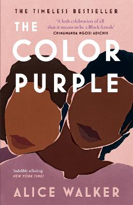 The Color Purple: The classic, Pulitzer Prize-winning novel by Alice Walker