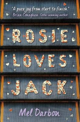 Rosie Loves Jack by Mel Darbon