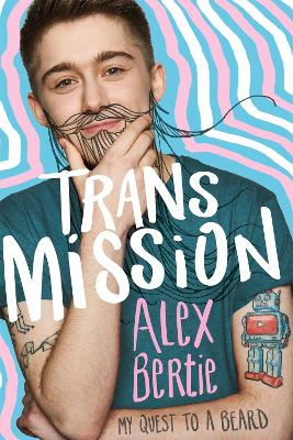 Trans Mission: My Quest to a Beard bookcover