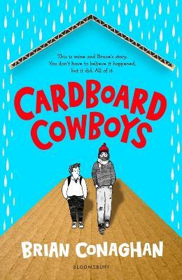 Cardboard Cowboys by Brian Conaghan
