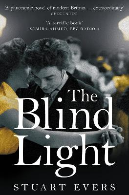The Blind Light by Stuart Evers