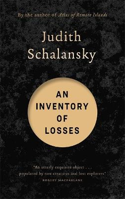 An Inventory of Losses by Judith Schalansky, and Jackie Smith