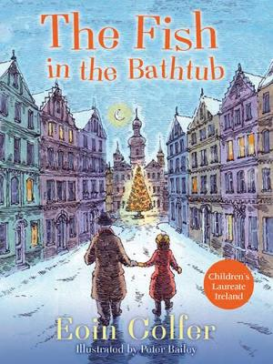 The Fish in the Bathtub by Eoin Colfer, and Peter Bailey