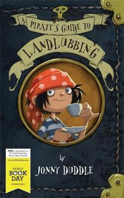 A Pirate's Guide to Landlubbing by Jonny Duddle