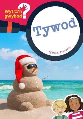 Cyfres Wyt Ti'n Gwybod?: Tywod