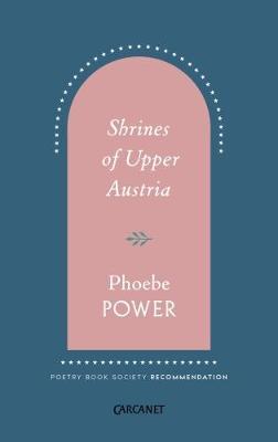 Shrines of Upper Austria by Phoebe Power